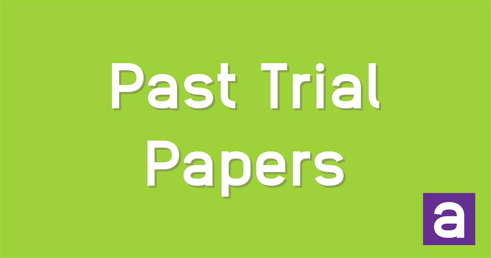 Past-HSC-Trial-Papers